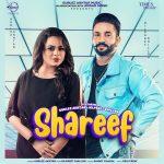 دانلود آهنگ هندی Gurlez Akhtar به نام Shareef + متن آهنگ